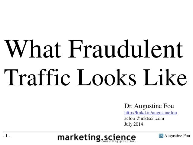 What Fraudulent Traffic Looks Like Research by Augustine Fou