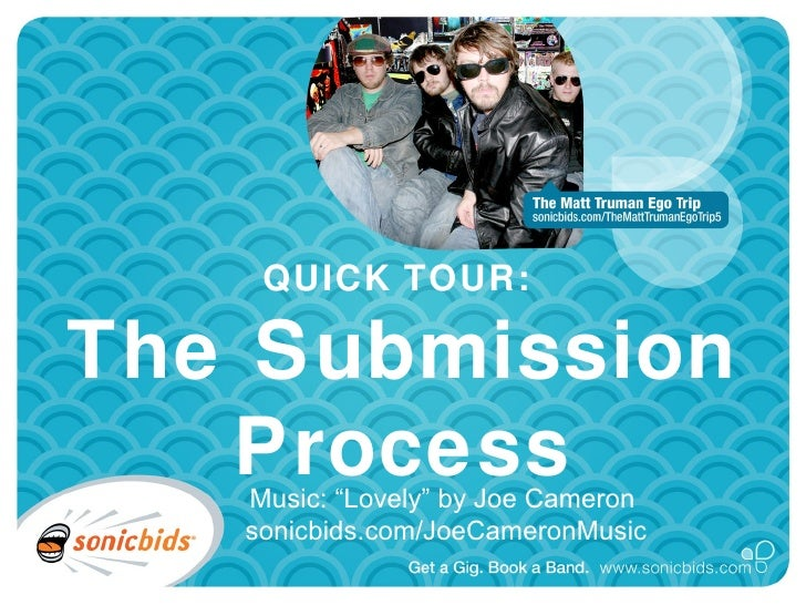 """QUICK TOUR:  The Submission Process Music: """"Lovely"""" by Joe Cameron  sonicbids.com/JoeCameronMusic"""