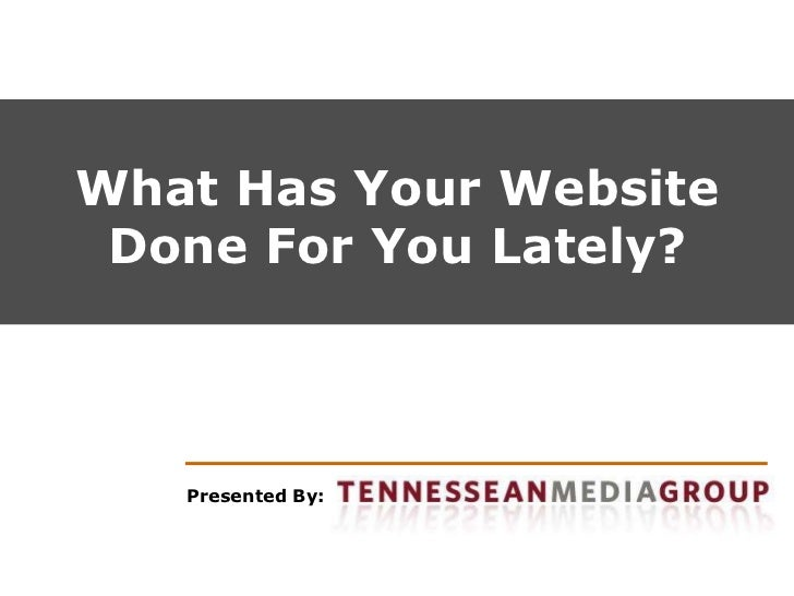 Thrive I - What Has Your Website Done For You Lately?