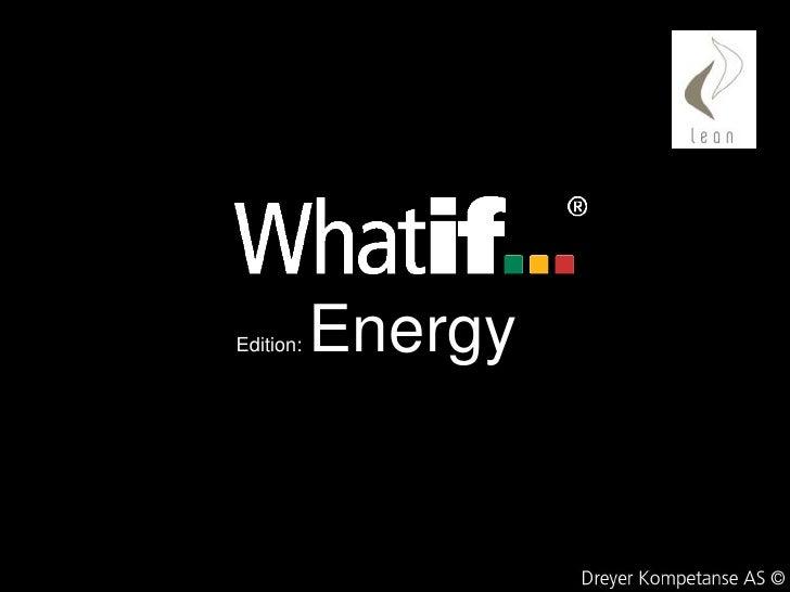 Whatif Energy Presentasjon