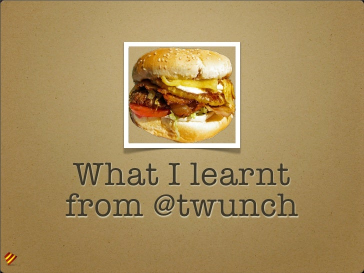 What I learnt from @twunch