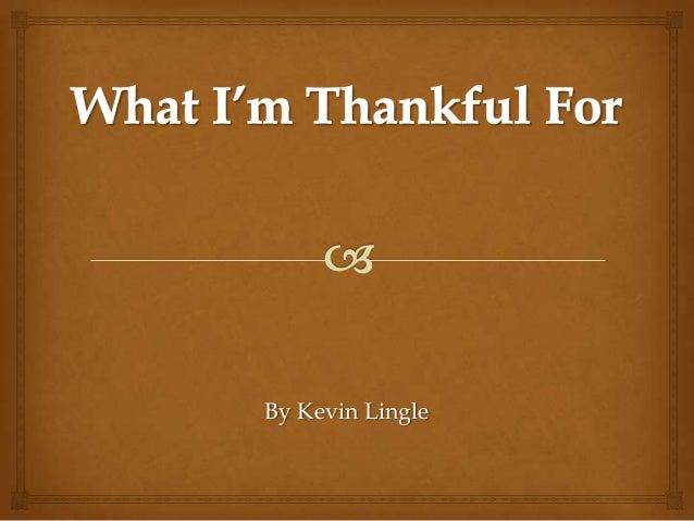 Kevin L Thankful Project