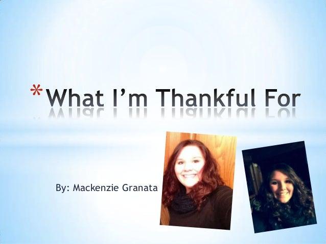 Mackenzie.G. Thankful Project