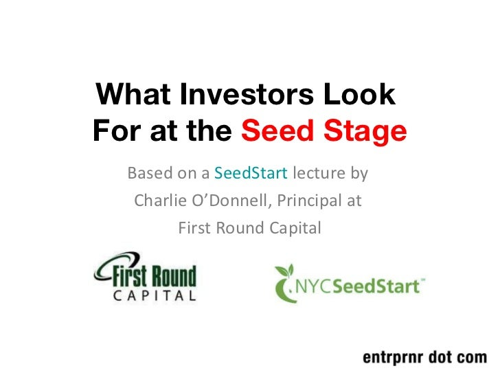 3 Things Investors Look For at the Seed Stage