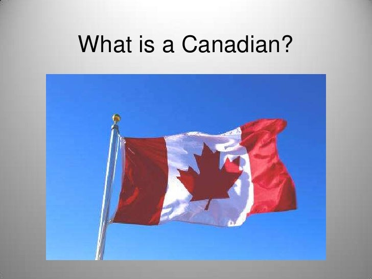 What is a Canadian?<br />