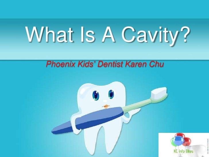 What is a Cavity | Dentist Karen Chu Info Bite