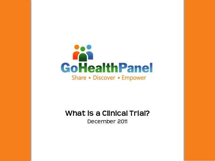What is a Clinical Trial?      December 2011