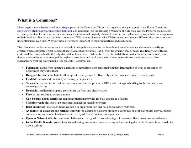 What is a Commons?<br />Handout for Museum Commons: A Professional Interaction, Museums and the Web 2010, Edson/Cherry<br ...