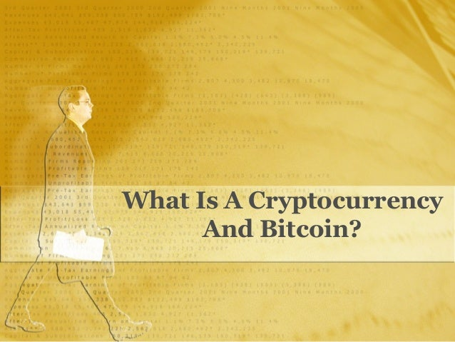 What is a Cryptocurrency and Bitcoin