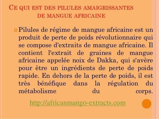 CE QUI EST DES PILULES AMAIGRISSANTES         DE MANGUE AFRICAINE  Pilulesde régime de mangue africaine est un  produit d...