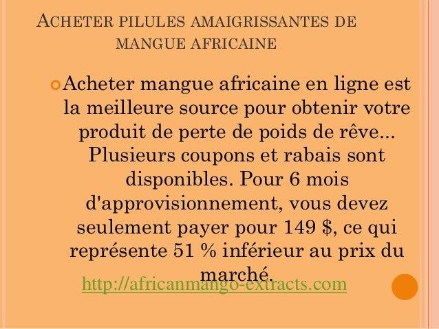 ACHETER PILULES AMAIGRISSANTES DE        MANGUE AFRICAINE  Acheter   mangue africaine en ligne est  la meilleure source p...