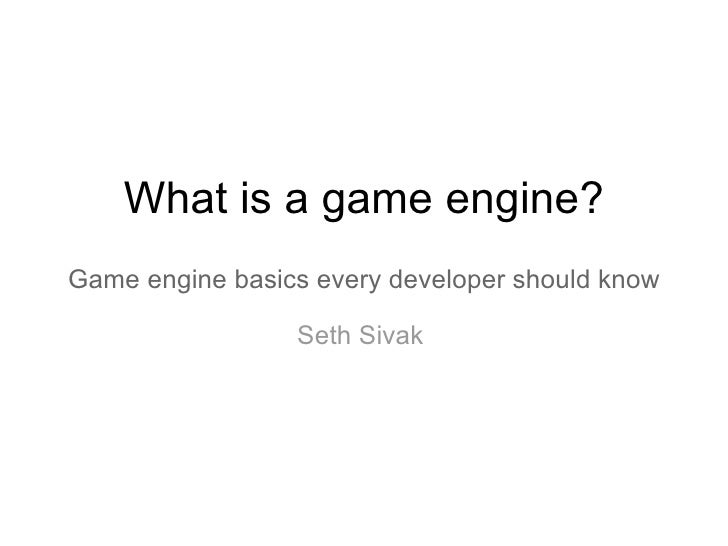 What Is A Game Engine