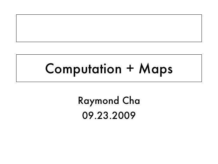 Computation + Maps v1.2