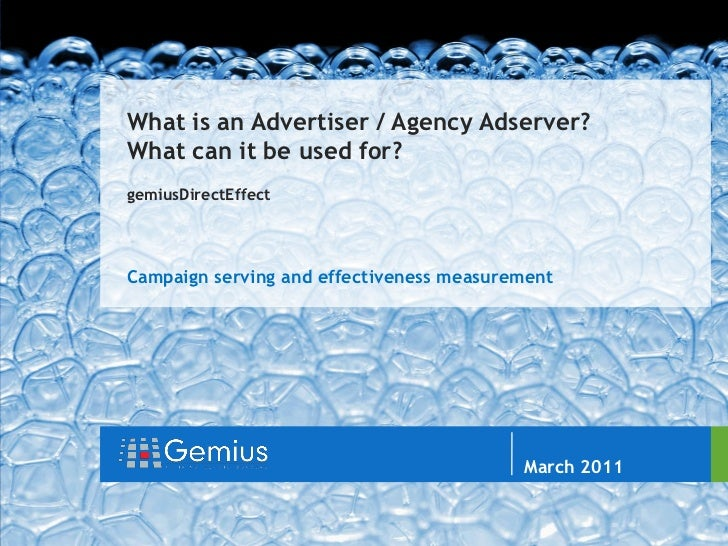 gemiusDirectEffect                            //                                 What is an Advertiser / Agency Adserver? ...