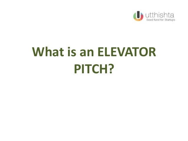 What is an ELEVATORPITCH?