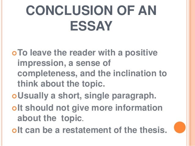 What is a conclusion in an essay