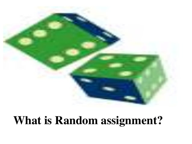 Methods of random assignment