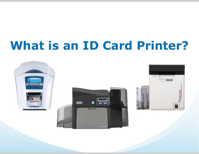 What is an ID Card Printer?