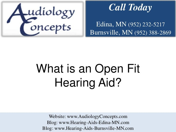 What is an Open Fit Hearing Aid?