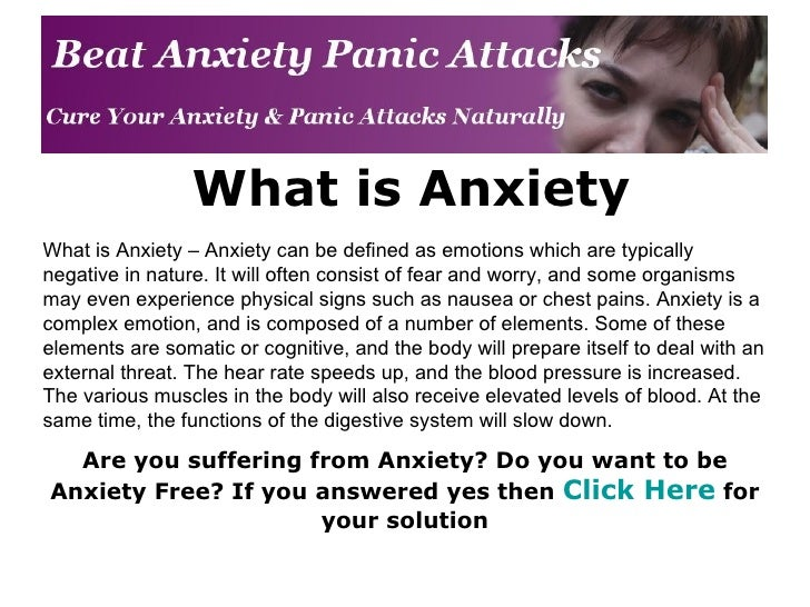 What is Anxiety What is Anxiety – Anxiety can be defined as emotions which are typically negative in nature. It will often...