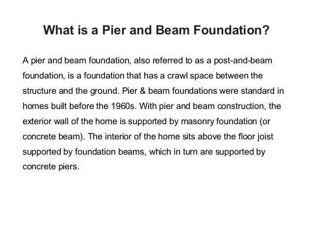What is a pier and beam foundation for How to build a post and pier foundation