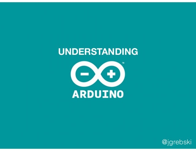 What is arduino - an introduction to understanding the platform
