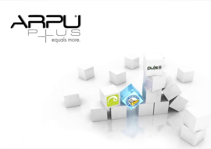 ARPU+ is an OT Ventures subsidiary, fully owned by OTMT, established since 2003  Specialized in providing Value Added Serv...