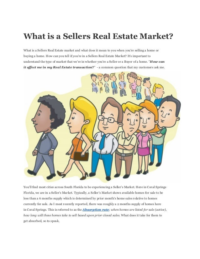 What  is  a  Sellers  Real  Estate  Market? What  is  a  Sellers  Real  Estate  market  and  what  does  it  mean  to  you...