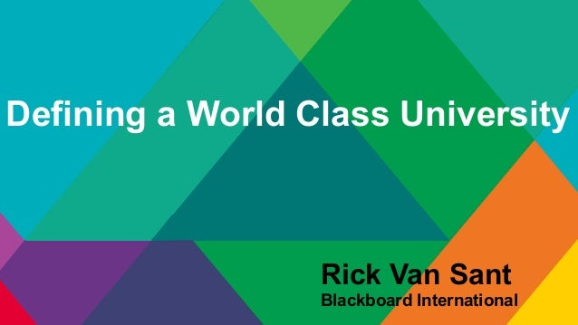 What Is A World Class University Ppt