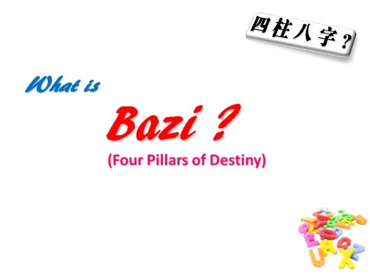 Bazi & Four Pillars of Destiny