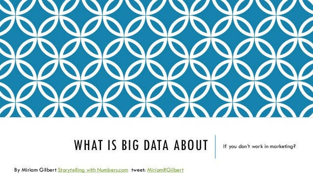 What is big data about