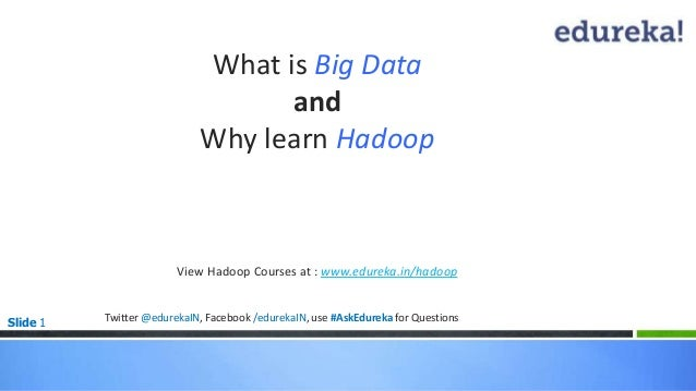 What is Big Data and Why Learn Hadoop