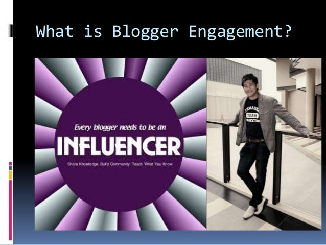 What is Blogger Engagement?