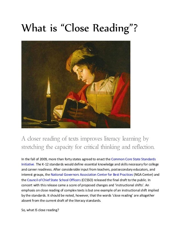 "What is ""Close Reading""?A closer reading of texts improves literacy learning bystretching the capacity for critical thinki..."