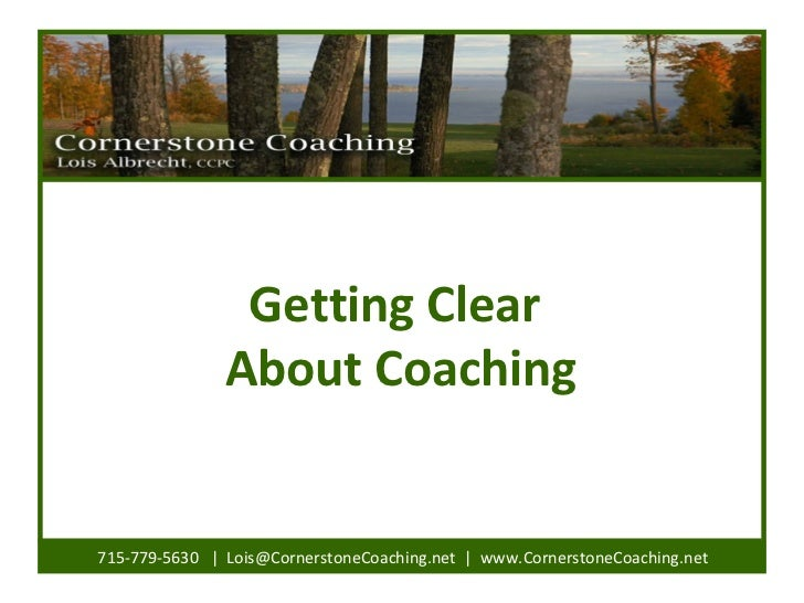 Getting Clear About Coaching