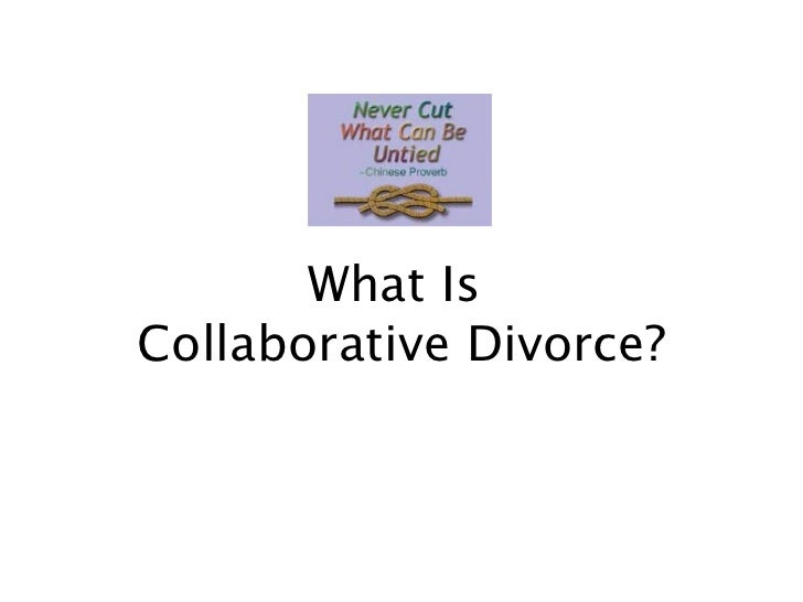 What Is  Collaborative Divorce?