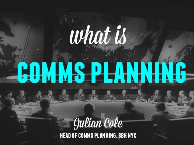What is Comms Planning?