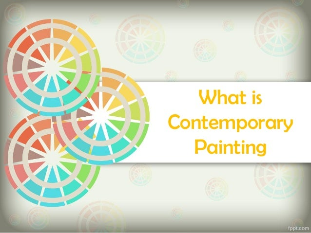 What isContemporary  Painting