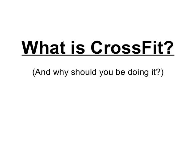 What is CrossFit? (And why should you be doing it?)