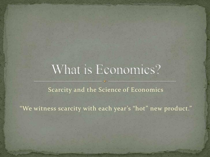 What is economics unit1week1