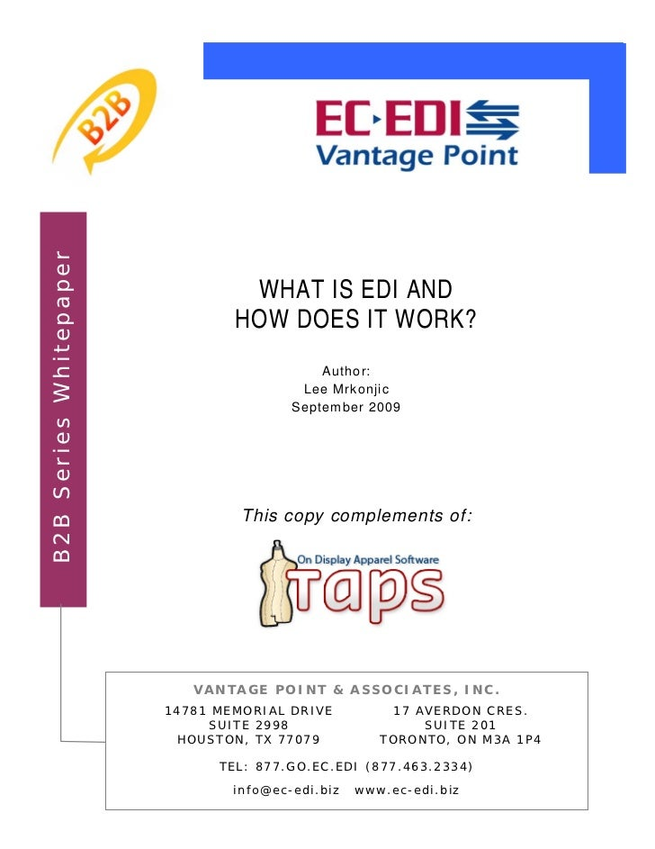 B2B Series Whitepaper                                 WHAT IS EDI AND                                HOW DOES IT WORK?    ...