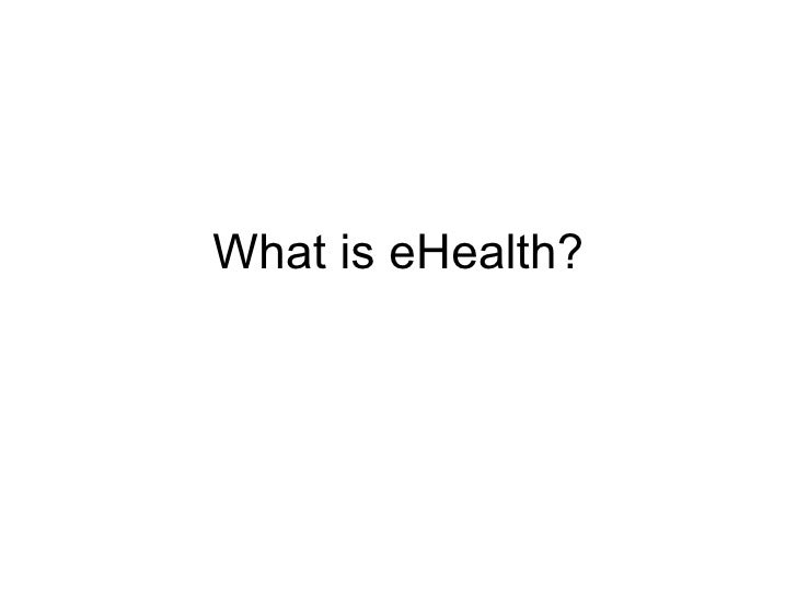 What Is E Health March 2009 Dj