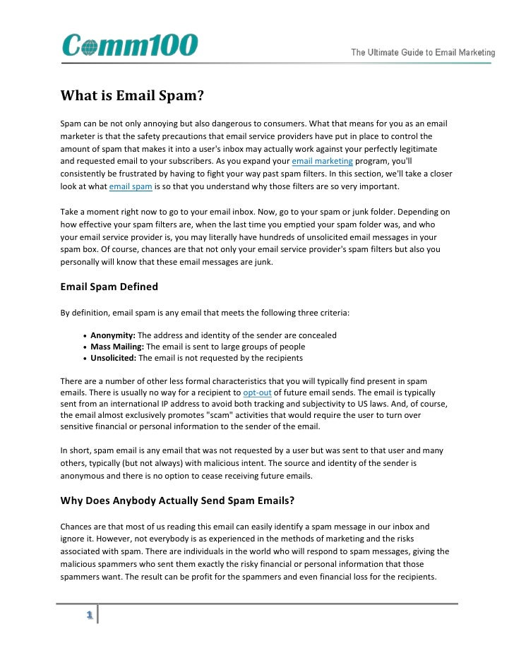 What is Email Spam?Spam can be not only annoying but also dangerous to consumers. What that means for you as an emailmarke...