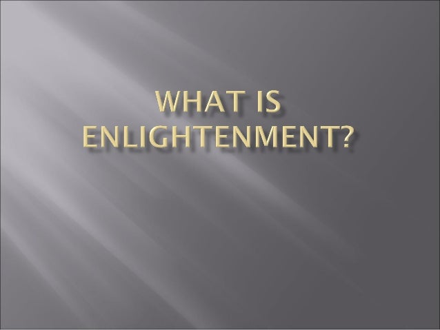 Tenets of the Enlightenment Role of Reason Origins Guardians of the Enlightenment Role of France Worldview