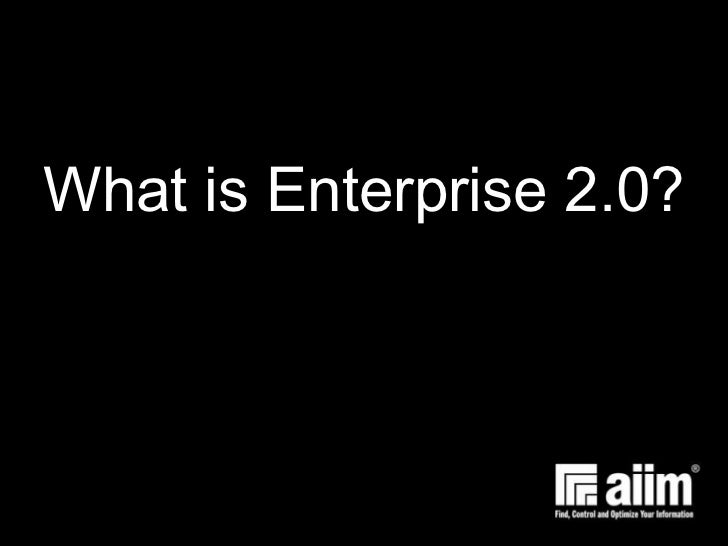 What is Enterprise 2.0?