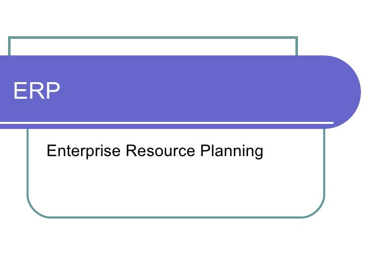 What Is Enterprise Resource Planning System