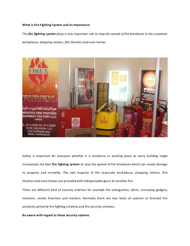 What is Fire Fighting System and its ImportanceThe fire fighting system plays a very important role to stop the spread of ...