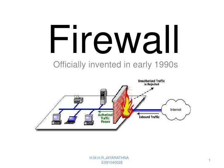 FirewallOfficially invented in early 1990s         H.M.H.R.JAYARATHNA                                     1               ...