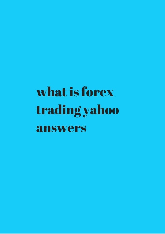 Option trading yahoo answers