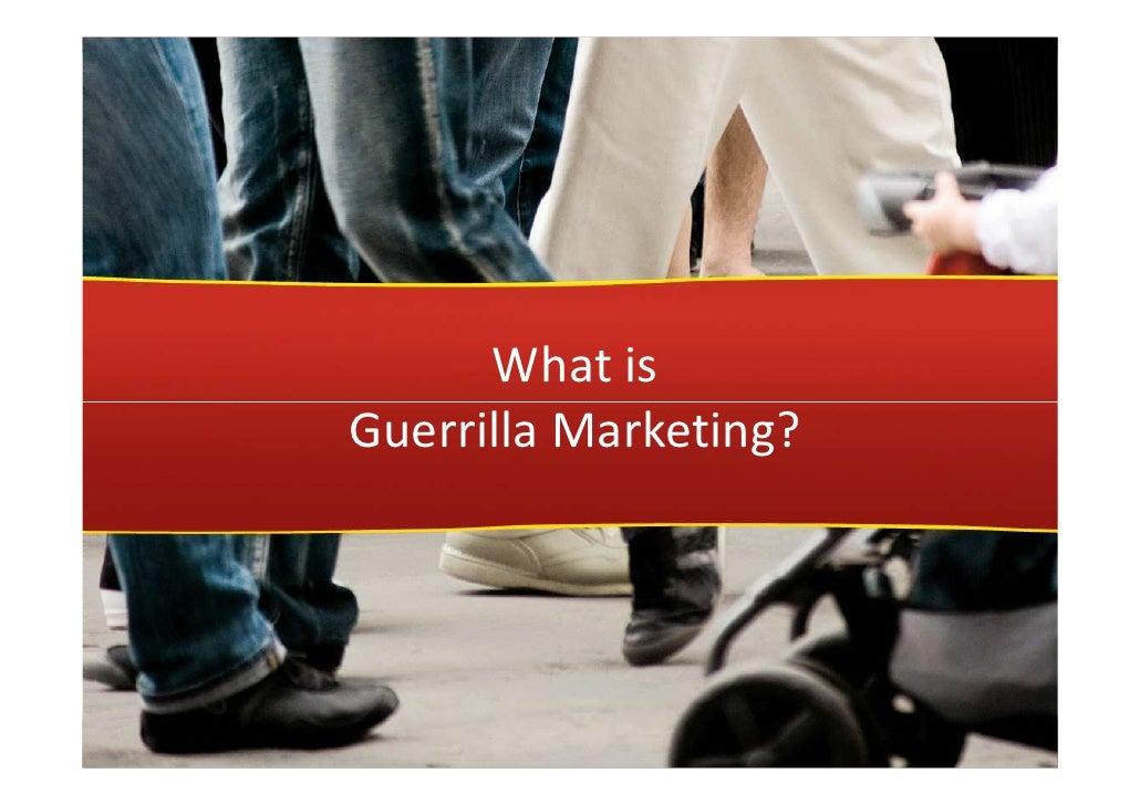 What is Guerrilla Marketing?         www.marketingdeguerrilha.com.br